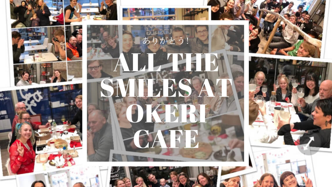 All the smiles at Okaeri Cafe 【Okaeri Cafe Arkiv/Archives 2018-2020】